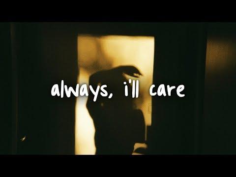 Jeremy Zucker - Always, I'll Care // Lyrics