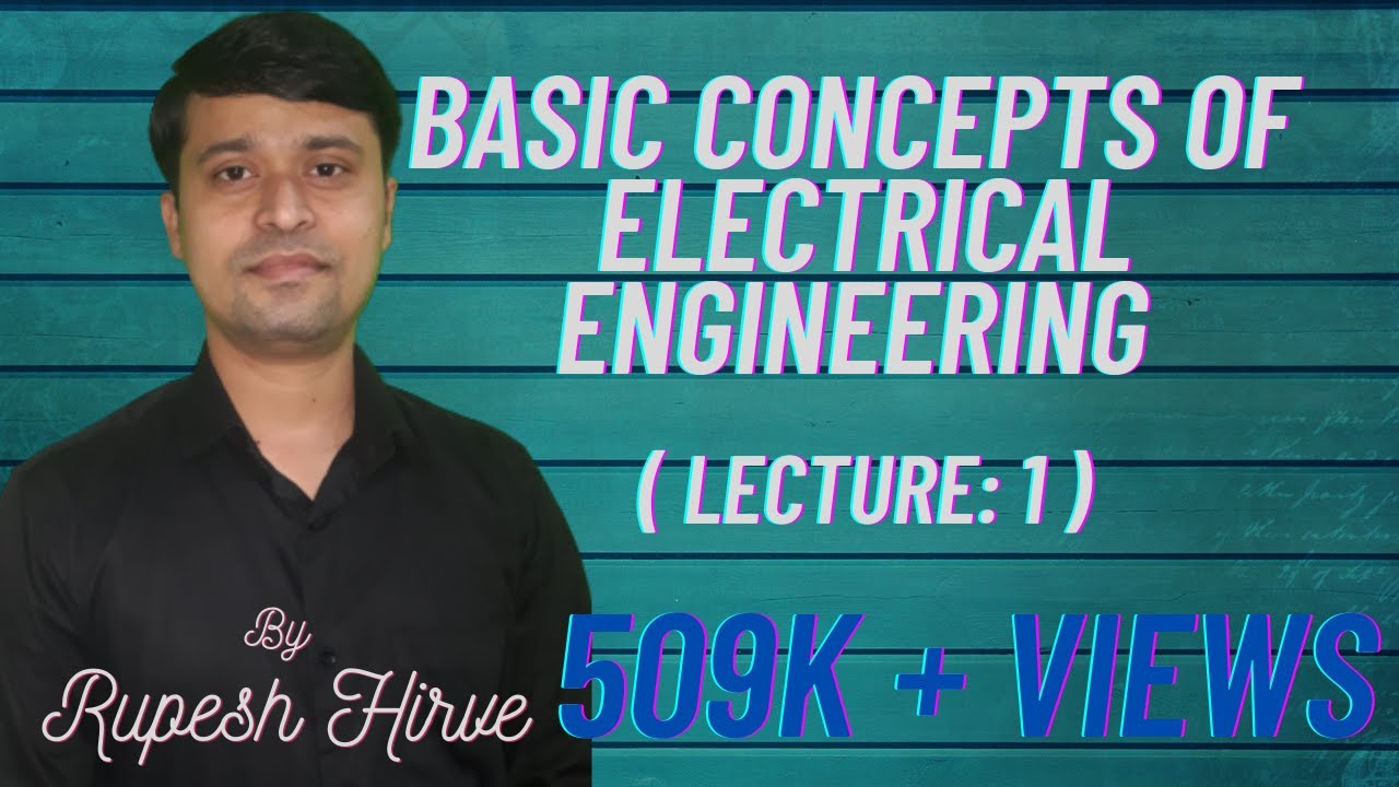 Lecture 1 Basic Concepts Of Electrical Engineering Youtube Circuit Symbols Schematic Common Electronics Components Premium