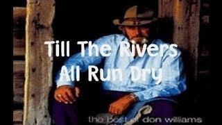 Till The Rivers All Run Dry (with karaoke lyrics)