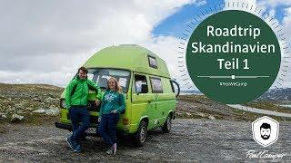 Skandinavien Roadtrip mit unserem VW Bus Kermit - Teil 1