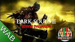 Dark Souls 3 Review Discussion