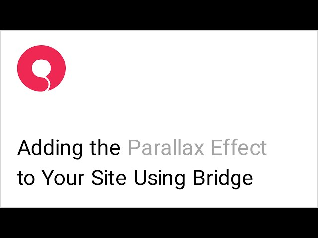 How to Create Parallax Sections in the Bridge WordPress Theme