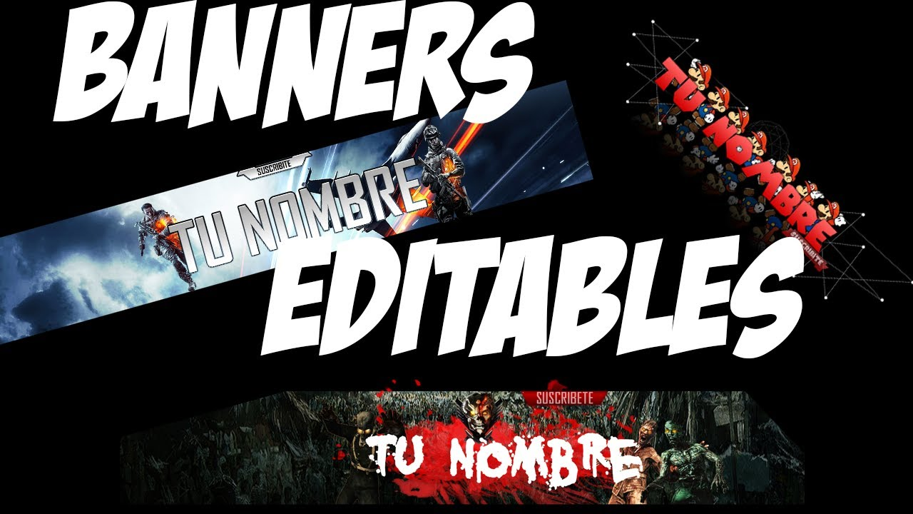 Banners Editables[Gamers} Banners Template One channel Gamers - YouTube