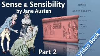 Part 2 - Sense and Sensibility Audiobook by Jane Austen (Chs 15-25)(, 2011-09-25T08:59:39.000Z)