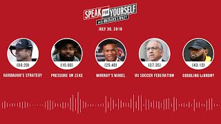 SPEAK FOR YOURSELF Audio Podcast (7.30.19) with Marcellus Wiley, Jason Whitlock | SPEAK FOR YOURSELF