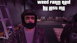 GTA Online - THE LOST MC RAIDS MY WEED FARM (Bikers DLC)