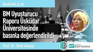 BM Uyuşturucu Raporu Üsküdar Üniversitesinde basınla değerlendirildi