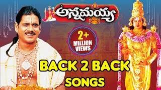 అన్నమయ్య బ్యాక్ 2 బ్యాక్ సాంగ్స్ || Hd Annamayya Telugu Songs || Volga Devotional
