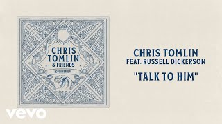 Play Talk To Him (with Russell Dickerson)