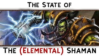 The state of the Elemental Shaman