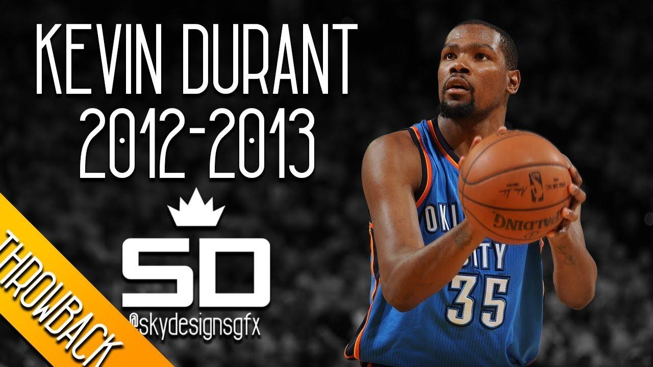 d20a9909edc Kevin Durant THROWBACK 2012-2013 Season Highlights    28.1 PPG