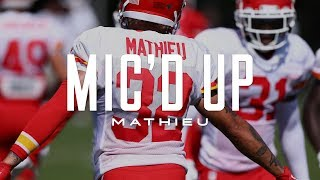 Tryann Mathieu Mic'd Up at Chiefs Training Camp
