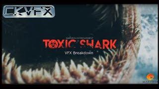 TOXIC SHARK VFX Breakdown