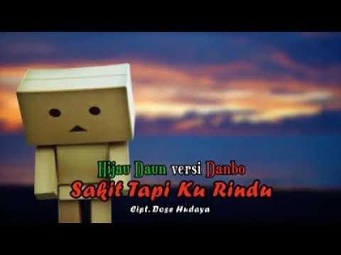 Lagu indonesia Hijau daun sakit tapi ku rindu lagu vidio full
