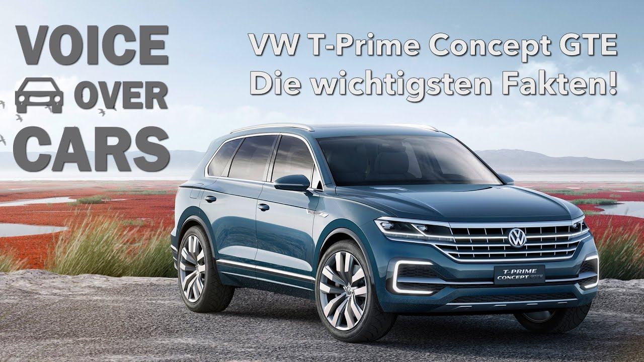 2016 vw t prime concept gte der neue volkswagen touareg youtube. Black Bedroom Furniture Sets. Home Design Ideas