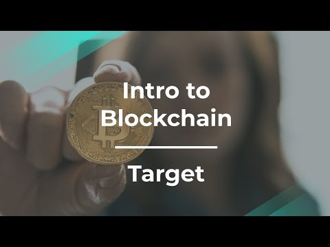 Intro to Blockchain and Bitcoin by Target Product Manager
