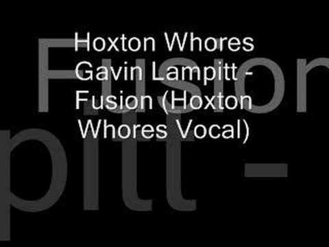 Hoxton Whores Gavin Lampitt - Fusion (Hoxton Whores Vocal)
