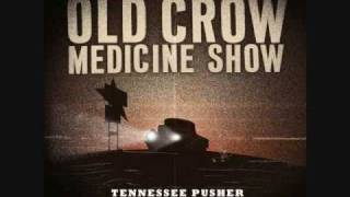 Old Crow Medicine Show - Alabama High Test