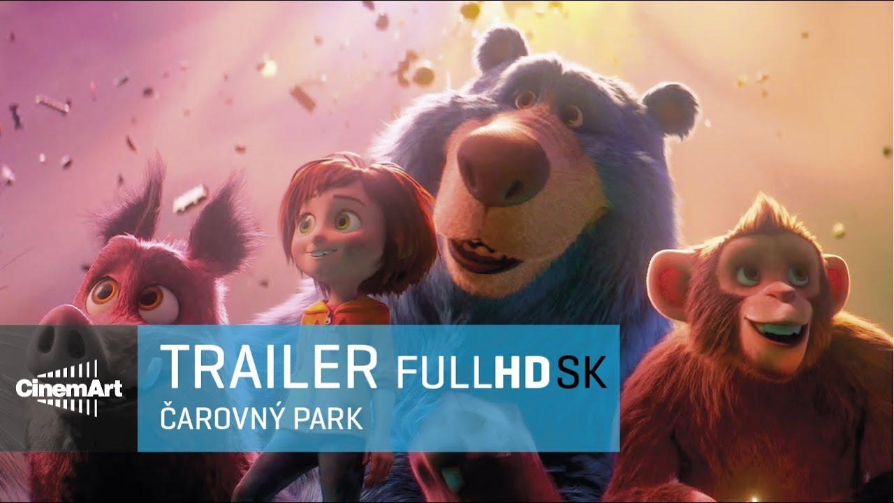 Čarovný park / Wonder Park (2019) oficiálny HD trailer [SK]