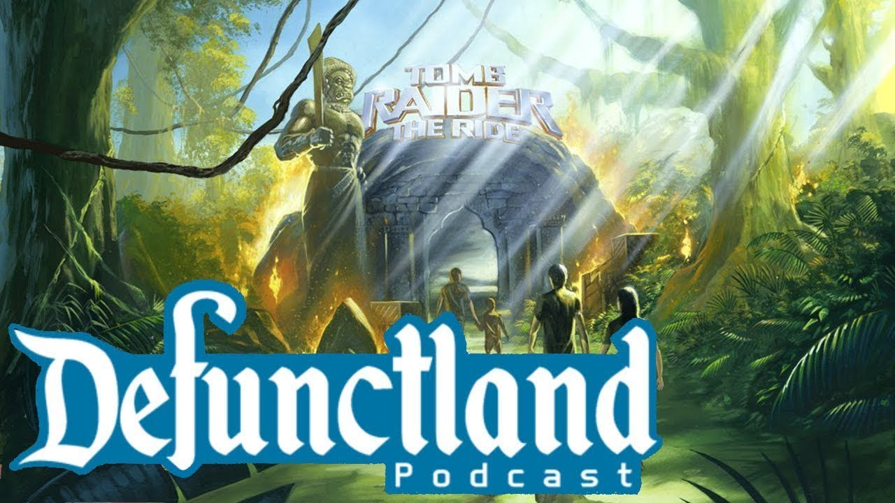 defunctland-podcast-ep-14-tomb-raider-eventually