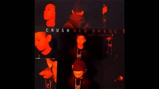 Crush - Red Dress (Feat. TakeOne)