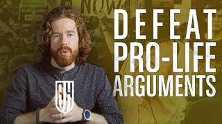 Pro Life Arguments