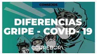 Descubre la diferencia entre gripe y coronavirus (Covid-19) | CORREDOR