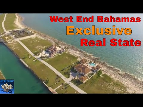 West End Bahamas Exclusive Real State