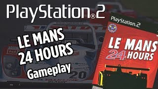 Le Mans 24 hours - PS2 Playstation - Gameplay Full Race - 24h Du Mans