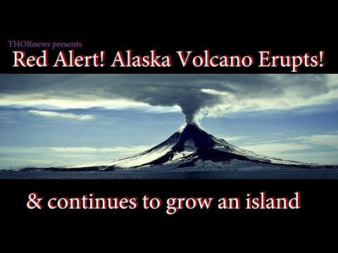 Alaska Volcano Eruption prompts RED ALERT! & America grows Bigger.