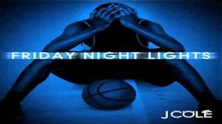 J Cole Ft. Kanye West - Looking For Trouble | Friday Night Lights FULL DOWNLOAD