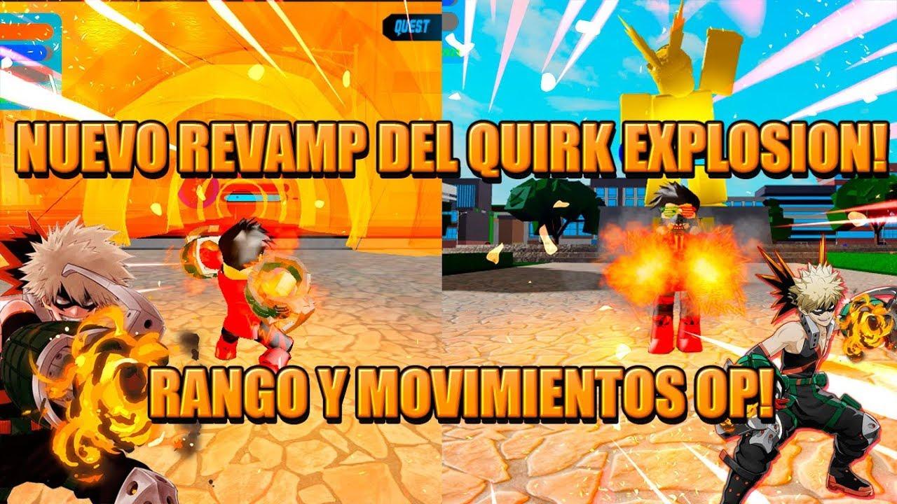 Nuevo Revamp Del Quirk Explosion Movimientos Y Rango Op - new code boku no roblox 270k likes