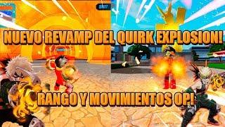 NUEVO REVAMP DEL QUIRK EXPLOSION MOVIMIENTOS Y RANGO OP! BOKU NO ROBLOX REMASTERED