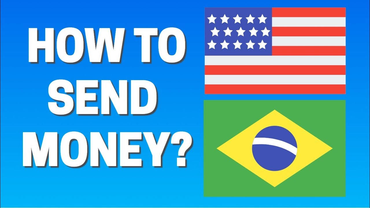 How To Send Money From Usa Brazil