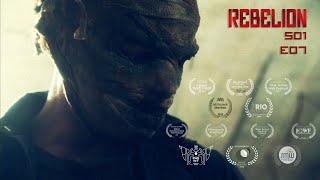 Rebelion Web Serie S01 E07