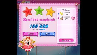 Candy Crush Saga Level 513 ★★★ NO BOOSTER