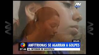 Chiclayo: Anfitrionas se agarraron a golpes