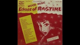 Fred Burton: Echoes of Ragtime (Allegro Royale Records)