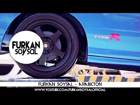 Furkan Soysal - Arabicton