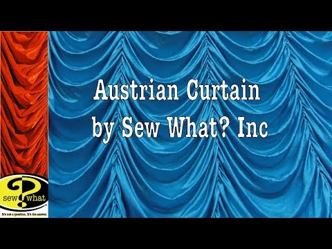 Classic Austrian Curtain - by Sew What? Inc
