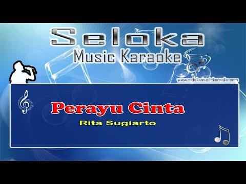 Rita Sugiarto - Perayu Cinta | Karaoke musik Version Keyboard + Lirik tanpa vokal