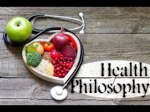 Health Philosophy