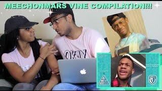 Couple Reacts : MeechOnMars Vine Compilation Reaction!!!!