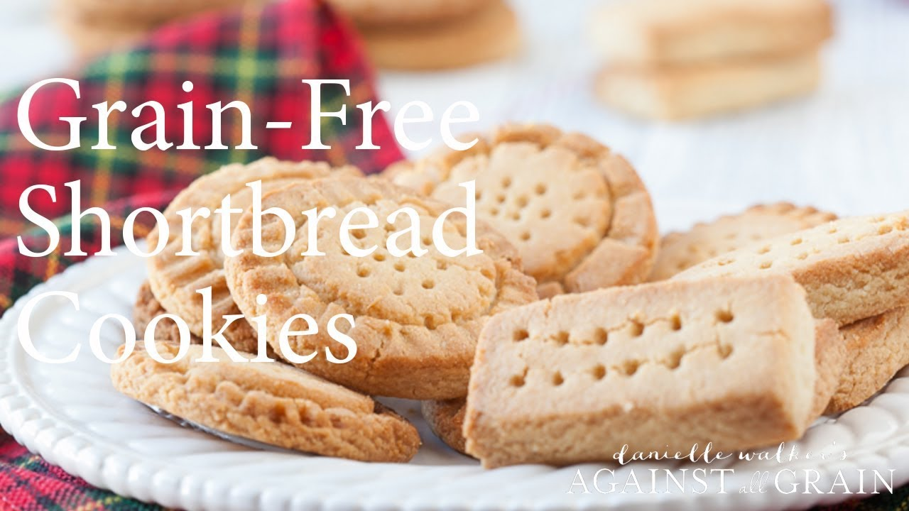 Recipe Grain Free Shortbread Cookies Danielle Walker Youtube