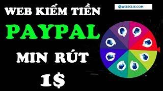 Kiếm Dollar PayPal Min Rút 1$ Web webeclix - LVT | Kiếm Tiền Online