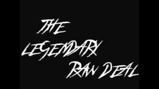 The Legendary Raw Deal - Drowning All My Sorrows