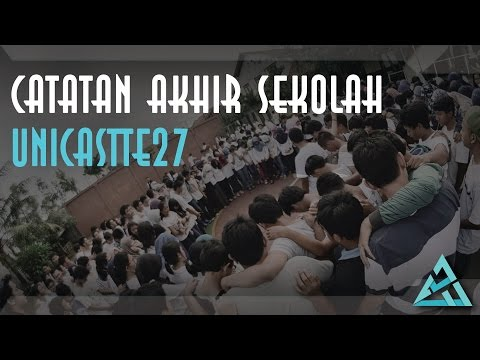 Catatan Akhir Sekolah - Unicastte27 (Short Movie)