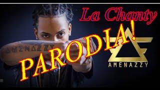 La Chanty Parodia (Amenazzy) by Niti3