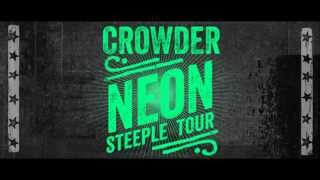 "Crowder, Neon Steeple Tour, ""Ain"