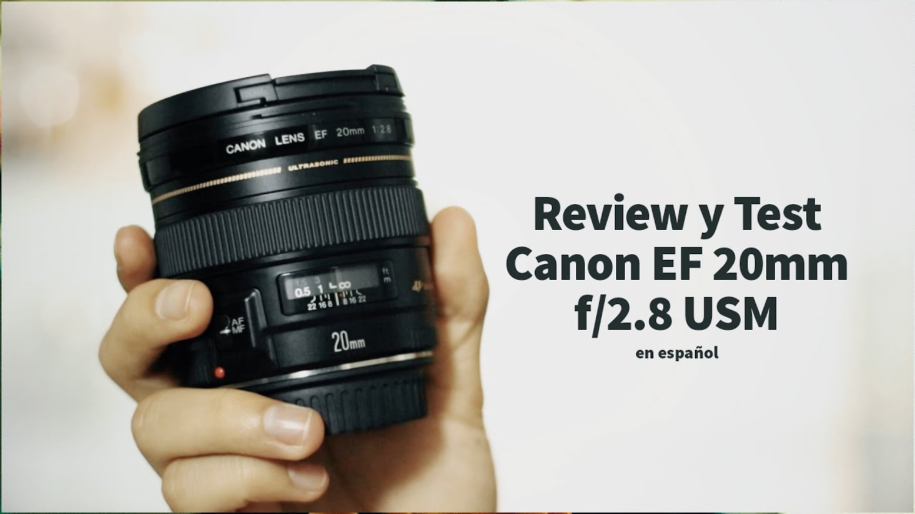 Review y Test del Canon EF 20mm f/2.8 USM en español - YouTube